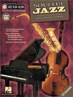Jazz Play Along: Volume 105 - Soulful Jazz