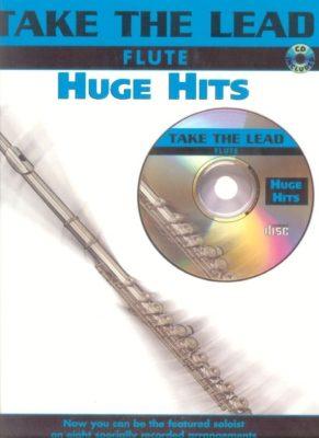 Take The Lead: Huge Hits (Flute)