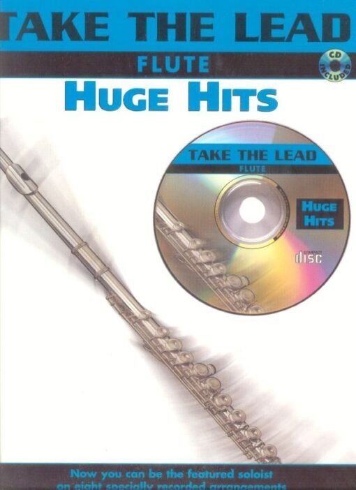 Take The Lead: Huge Hits (Flute)