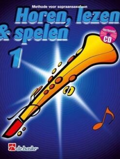 Horen Lezen & Spelen 1 Sopraansaxofoon
