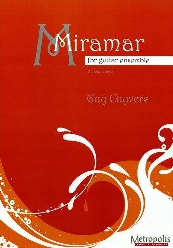 Guy Cuyvers; Miramar for Guitar Ensemble