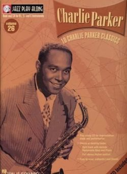 Jazz Play Along: Volume 26 - Charlie Parker