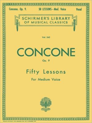 CONCONE, Opus 9; Fifty Lessons for Medium Voice