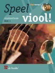 Speel Viool ! Vioolmethode deel 1 (NL)
