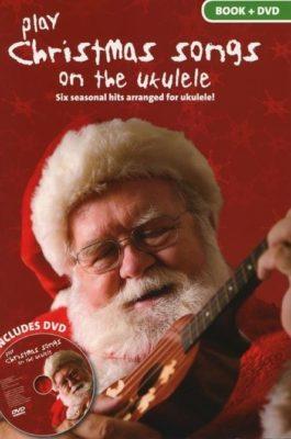 Play Christmas Songs on the Ukelele
