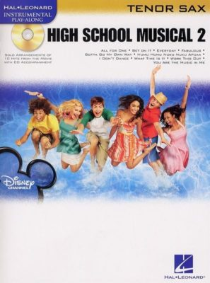 Hal Leonard Instrumental Play-Along: High School Musical 2 (Tenor Saxophone)
