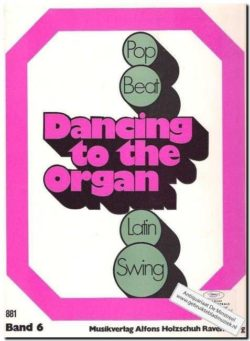 Dancing To The Organ, Band 6