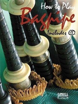 How To Play Bagpipe