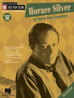 Jazz Play Along: Volume 36 - Horace Silver