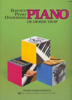 Bastien Piano Onderwijs; de Derde Trap (NL)
