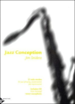 Jim Snidero; Jazz Conception (+CD)