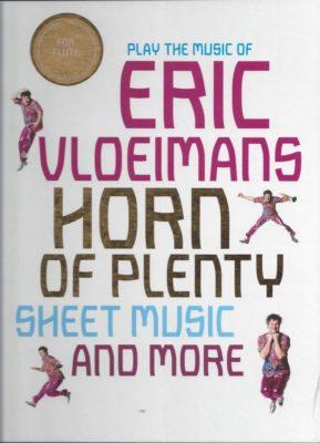 Eric Vloeimans; Horn of Plenty (Flute)