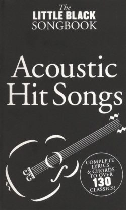 Little Black Songbook: Acoustic Hit Songs
