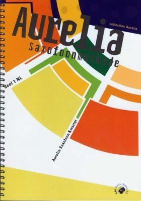 Aurelia Saxofoonmethode Deel 1