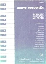 Grote Melodieen 23; Beroemde Russische Melodieën