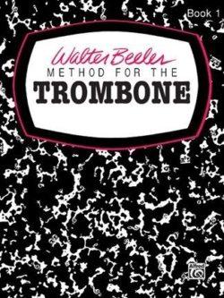 Walter Beeler; Method for the Trombone; Book I