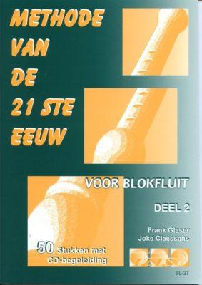 Methode van de 21 ste Eeuw deel 2 - Blokfluit