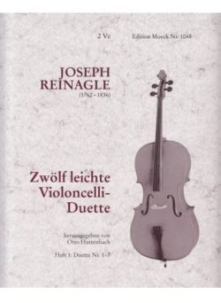 Joseph Reinagle; 12 Leichte Violoncelli Duette(12), Heft 1 (nr.1-7)