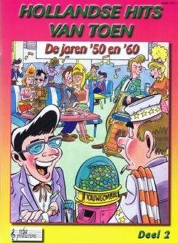 Hollandse Hits van Toen 50 en 60, deel 2