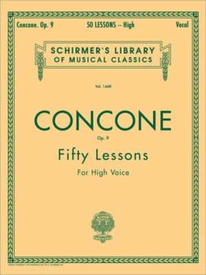 Concone, Opus 9; Fifty lessons High Voice