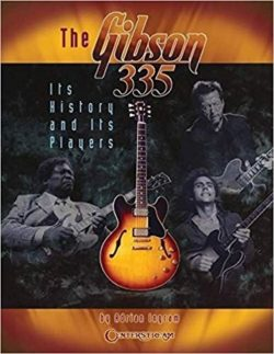 Adrian Ingram: The Gibson 335 - Its History And Its Players