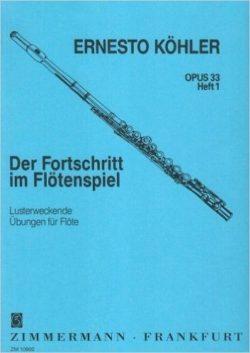 Ernest Köhler; Der Fortschritt Im Flötenspiel; Opus 33 Heft 1