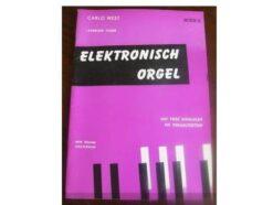 Carlo West; Elektronisch Orgel, deel 5 - NIET MEER LEVERBAAR!