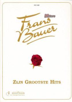 Frans Bauer: Zijn Grootste Hits