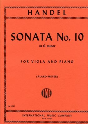 Handel: Sonata No 10 In G Minor (Alard-Meyer)