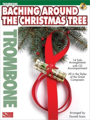 Baching Around the Christmas Tree (Trombone)