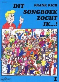 Dit Songboek zocht ik...! deel 1
