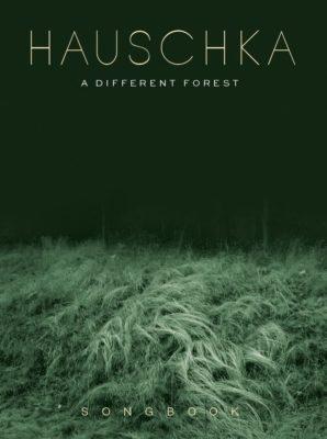 Hauschka: A Different Forest