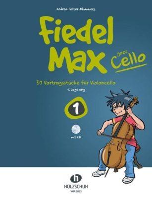 Fiedel Max goes Cello 1 (+CD)