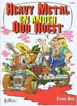Heavy Metal & Ander Oud Roest