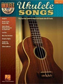 Ukulele Play-Along Vol. 13: Ukulele Songs