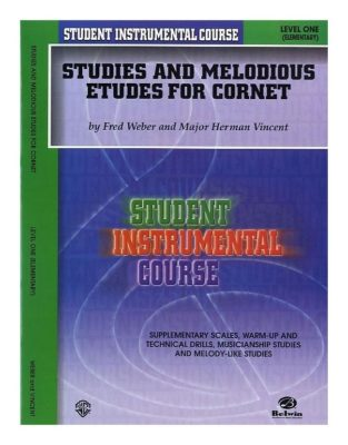 Studies And Melodious Etudes For Cornet, Level 1