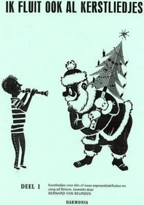 Ik Fluit Ook Al Kerstliedjes DEEL I