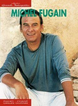 Michel Fugain; Collection Grands Interprètes