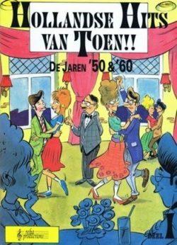Hollandse Hits van Toen 50 en 60, deel 1