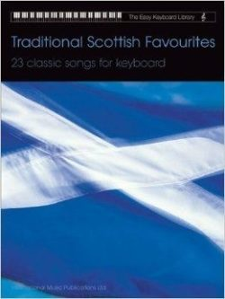 Easy Keyboard Library; Traditional Scottisch Favourites