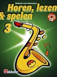 Horen Lezen & Spelen 3 Altsaxofoon