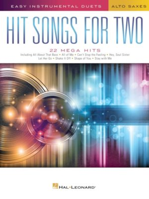 Hit Songs for Two Alto Saxophones