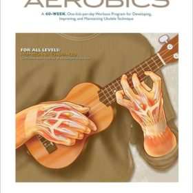 Ukulele Aerobics For All Levels