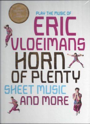 Eric Vloeimans; Horn of Plenty (Trumpet & Clarinet)