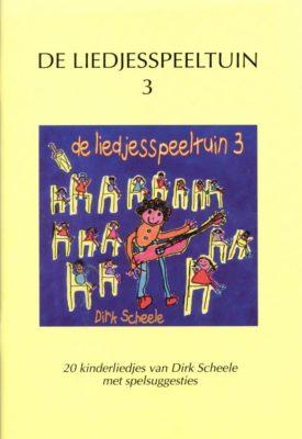 Dirk Scheele; De Liedjesspeeltuin 3