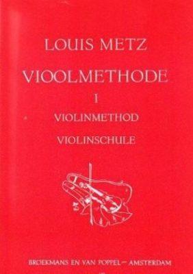 Louis Metz; Vioolmethode 1