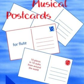 Musical Postcards for Flute Mike Mower's