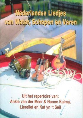 Nederlandse Liedjes Van Water, Schepen en Varen