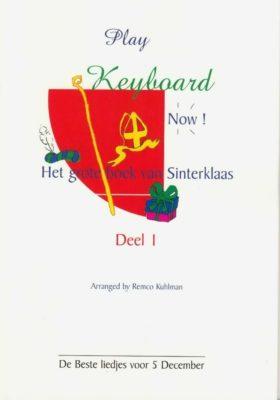 Play Keyboard Now; Het Grote Boek van Sinterklaas, deel 1