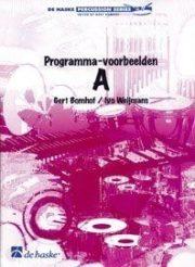 Gert Bomhof; Programma-voorbeelden A